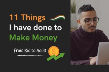 11 Things I have done to Make money in India