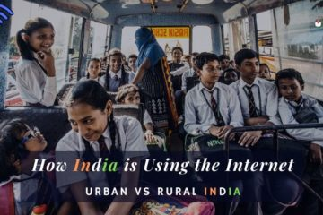 Urban India vs Rural India: How India is Using The internet